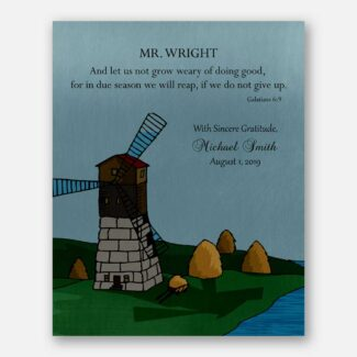 Personalized Gift For Mentor, Leader Gift, Gift for Boss, Windmill, Farms, Blue Sky, Thank You Gift For Teacher, Galatians 6:9 Verse, 1802