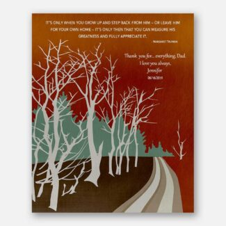 Personalized Gift For Dad, Fathers Day Gift, Gift From Daughter, Bare Trees, Path, Margaret Truman Quote, Thank You Gift, Love Gift, 1844