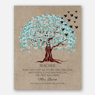 Teacher Appreciation Gift The Tree Was Happy Faux Texture Background Aqua Canopy End of School Year #CWA-1125