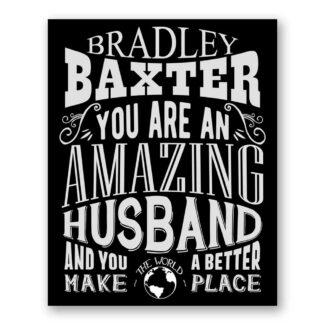 Husband Amazing Custom Plaque Tin Sign Gift For Men From Wife Wedding Anniversary Valentine Typography Personalized Metal Art Print #1185