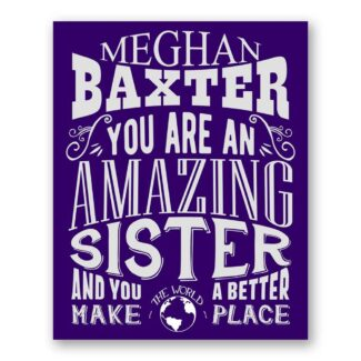 Sister Amazing Custom Plaque Tin Sign Gift From Brother Sister In Law Mother Father Family Typography Personalized Metal Art Print #1192