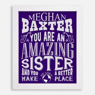 Sister Amazing Custom Gift From Brother Sister In Law Mother Father Family Typography Personalized #1192
