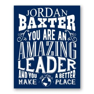 Leader Amazing Custom Plaque Tin Sign Gift For Visionary Corporate Trailblazer Chief Principal Typography Personalized Metal Art Print #1234
