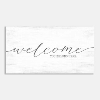 Welcome You Belong Here Entryway Wall