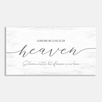 Someone We Love Is In Heaven,